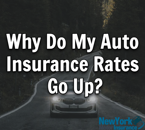 Why Do My Auto Insurance Rates Go Up?