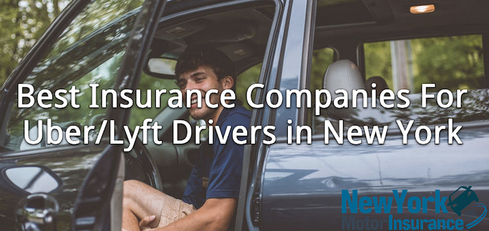 best insurance companies for uber lyft drivers in ny