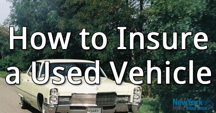 insure used vehicle