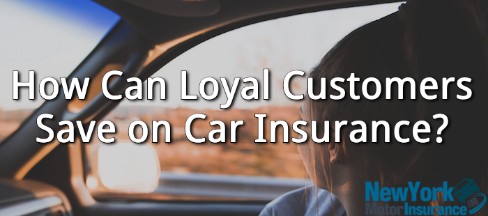 How Can Loyal Customers Save on Car Insurance?