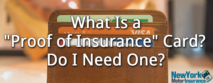 What Is a Proof of Insurance Card? Do I Need One?