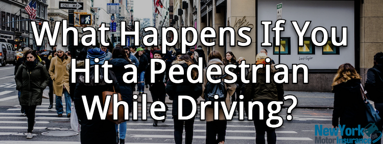 What Happens If You Hit a Pedestrian While Driving?