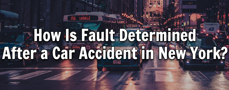 How Is Fault Determined After a Car Accident in New York?