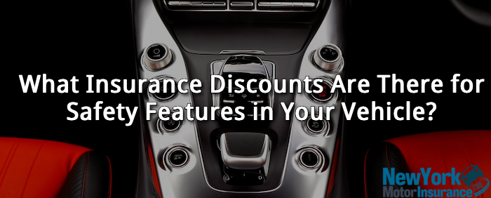 What Insurance Discounts Are There for Safety Features in Your Vehicle?