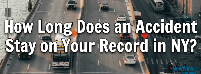 How long does an accident stay on your record in NY?