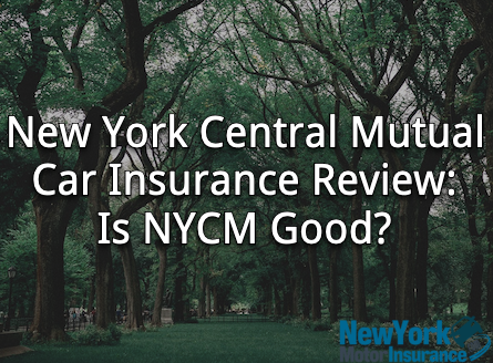 New York Central Mutual Car Insurance Review - Is NYCM Good?
