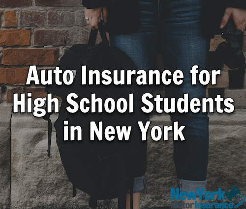 Auto Insurance for High School Students in New York