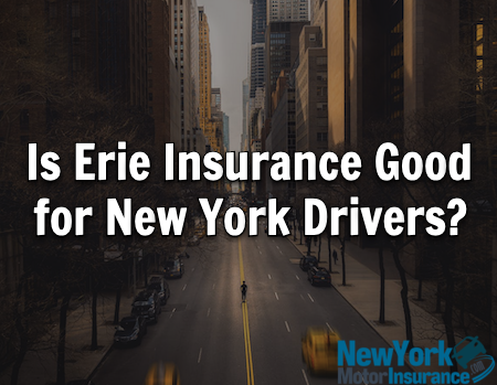 Is Erie Insurance Good for New York Drivers