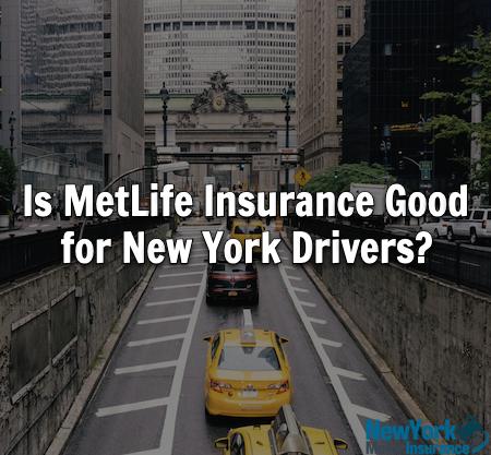 MetLife new york car insurance