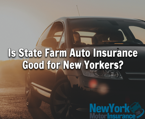 State Farm auto insurance New York